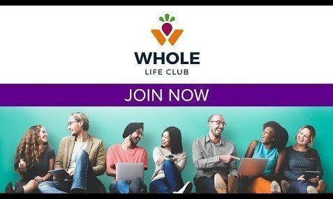 Become a WHOLE Life Club Member Today and Get Clear, Trustworthy Wisdom from Experts You Can Trust!